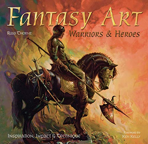 9780857758095: Fantasy Art: Warriors and Heroes (Inspirations & Techniques)
