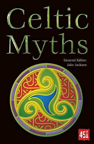 9780857758224: Celtic Myths (The World's Greatest Myths and Legends)