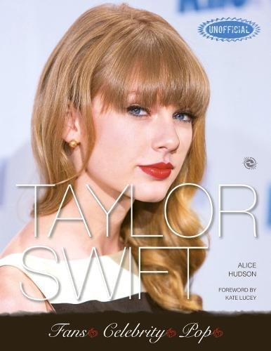 9780857758651: Taylor Swift (Fans Celebrity Pop)