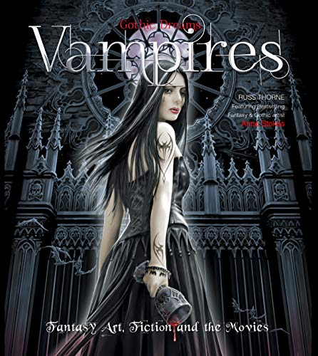 9780857759924: Vampires: Fantasy Art, Fiction and the Movies (Gothic Dreams)