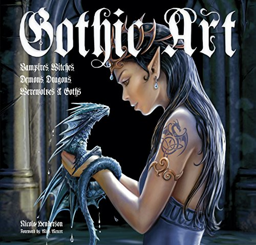 9780857759948: Gothic Art: Vampires, Witches, Demons, Dragons, Werewolves & Goths (Inspirations & Techniques)