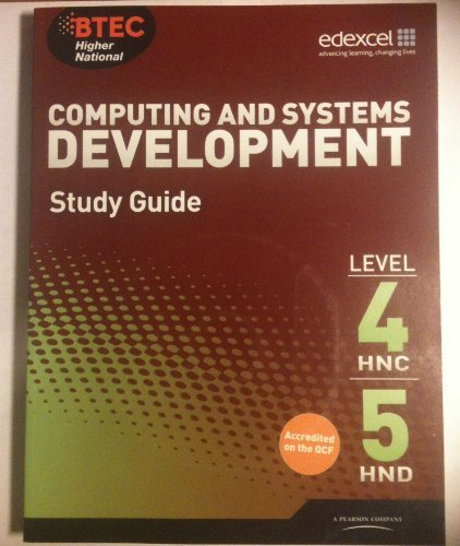 9780857760012: Computing and Systems Development Study Guide Level 4 HNC 5 HND