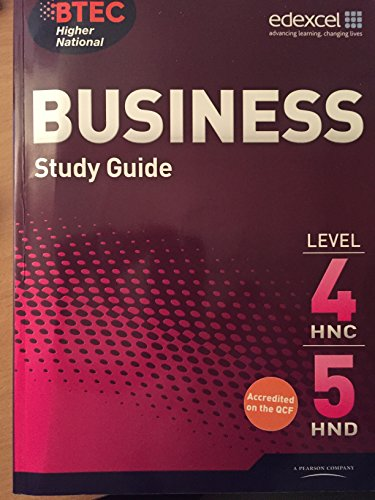 9780857760036: Edexcel. BTEC Higher National BUSINESS STUDY GUIDE LEVEL 4HNC,5HND. (pearson custom publishing)