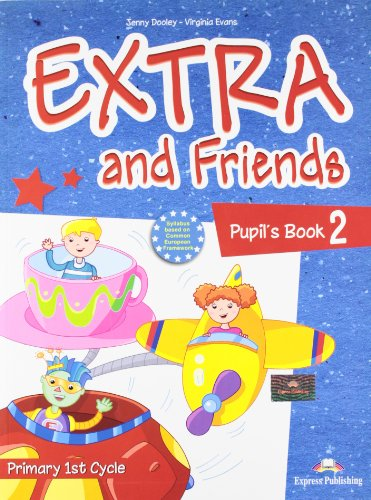 9780857771599: Extra & Friends 2 Primary 1st Cycle Pupil's Book (Spain)