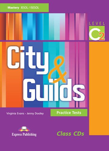 9780857772251: City and Guilds: Practice Tests Level C2