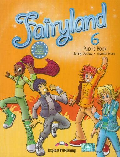 9780857774613: Fairyland: Pupil's Book (international) Level 6