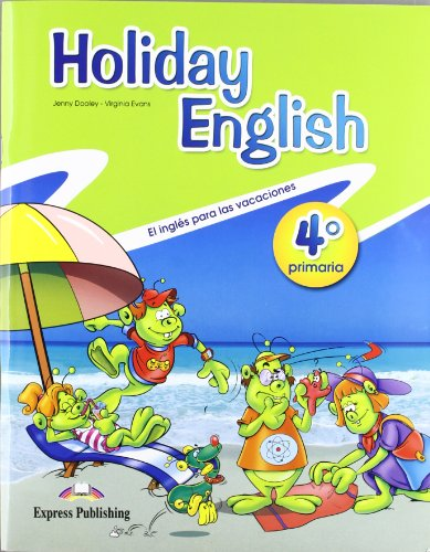 Holiday English: Primaria No. 4 (9780857774927) by Virginia Evans; Jenny Dooley