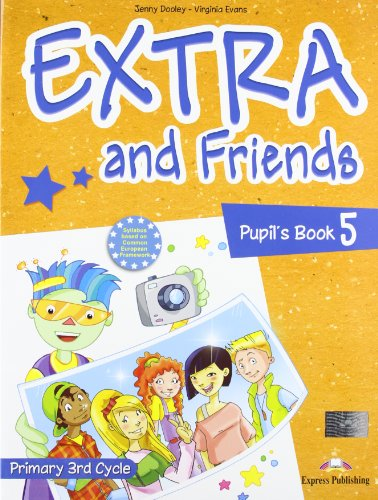 9780857775047: Extra & Friends: Primary 3rd Cycle No. 5