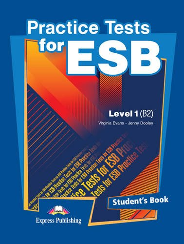 9780857776778: Practice Tests for the ESB: Student's Book (international) Level B2