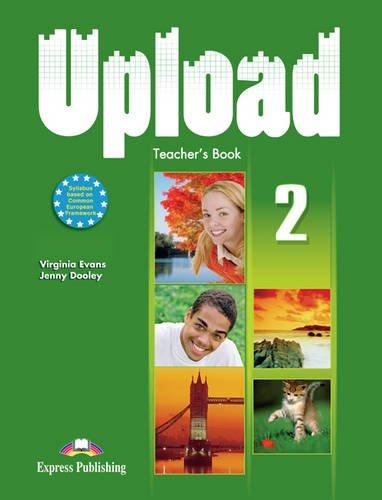 9780857776839: Upload: Teacher's Book (international) No. 2