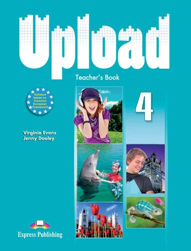 9780857776877: Upload: Teacher's Book (international) No. 4