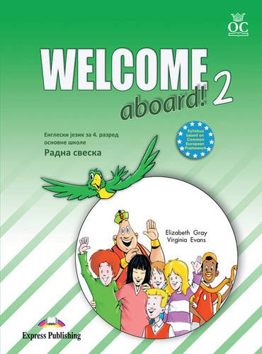 9780857777164: Welcome Aboard: Activity Book (Serbia) Level 2