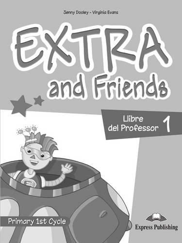 9780857777676: Extra & Friends Primary 1st Cycle: Llibre Del Professor (Spain) Level 1