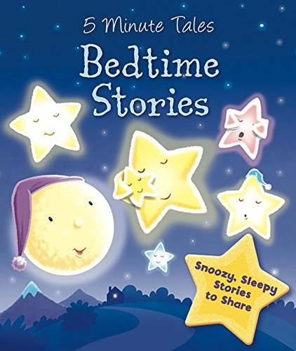5 Minute Tales - Bedtime Stories: Snoozy, Sleepy Stories to Share (Book and Plush)