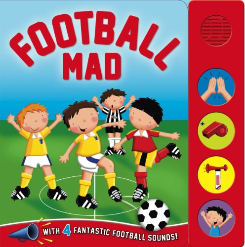 4 Sounds - Sound Board - Sports Mad - Football (Igloo Books Ltd): Igloo Books
