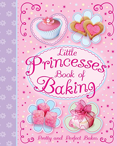 9780857803382: Little Princesses' Book of Baking