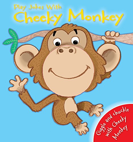 9780857803467: Play Jokes with Cheeky Monkey (Hand Puppet Fun)