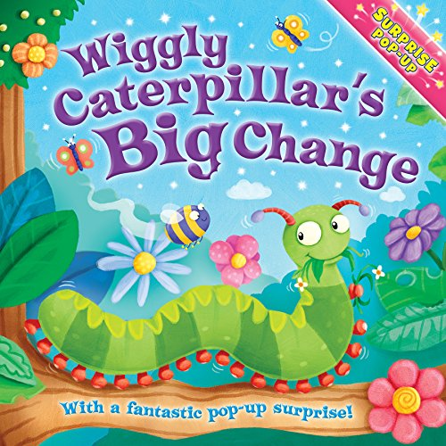 9780857803504: When I Grow Up: Wiggly Caterpillar's Big Change (Surprise Pop Up)