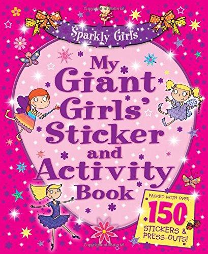 My Giant Sparkly Girls' Sticker Book (Giant: Unknown