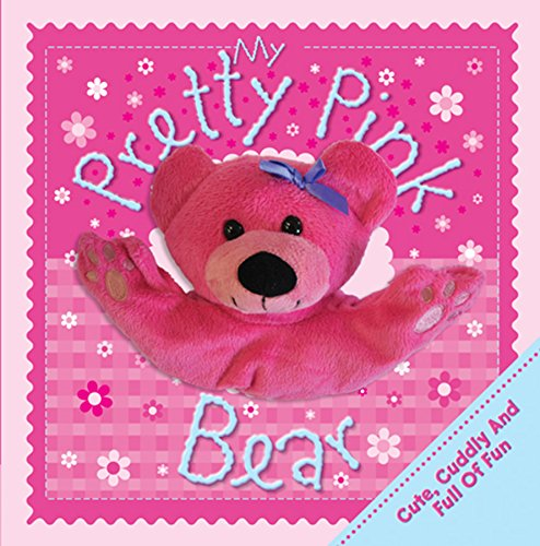 9780857805591: My Pretty and Pink Bear