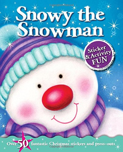 9780857807243: Christmas Fun: Snowy the Snowman (Sticker and Activity)