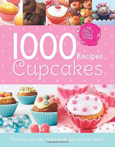 9780857807267: Cupcake Heaven (1000 Recipe Collection)
