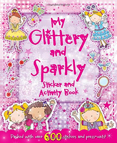 9780857807571: My Glittery & Sparkly Sticker & Activity Book (Giant Sticker and Activity)