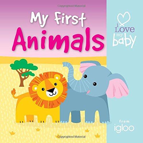 9780857809155: My First Animals (I Love My Baby - Block Books)