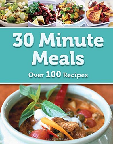 9780857809834: 30 Minute Meals (Cooks Choice)