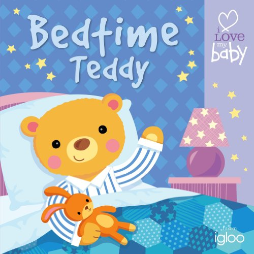 9780857809995: Bedtime Teddy (I Love My Baby - Cloth Book)