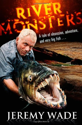9780857820006: River Monsters