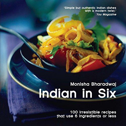 9780857830166: Indian in 6 (Easy Eat Series)