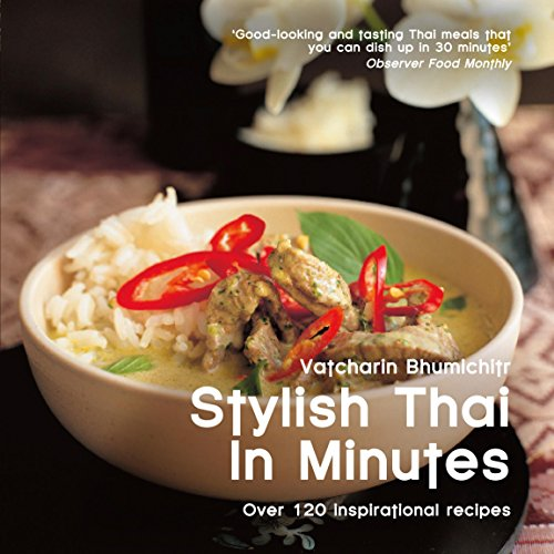 9780857830173: Stylish Thai in Minutes: Over 120 Inspirational Recipes (Easy Eat Series)