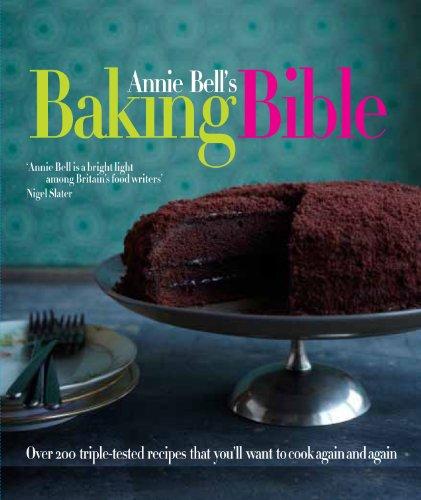 9780857830258: Annie Bell's Baking Bible. Annie Bell