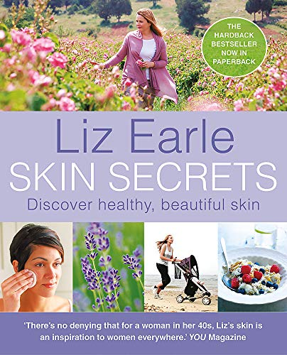 9780857830302: Skin Secrets: How to Have Healthy, Beautiful Skin Naturally