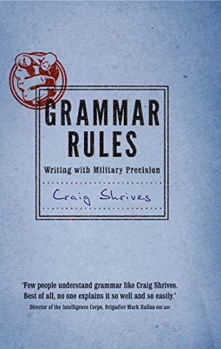 9780857830371: Grammar Rules: Writing with Military Precision