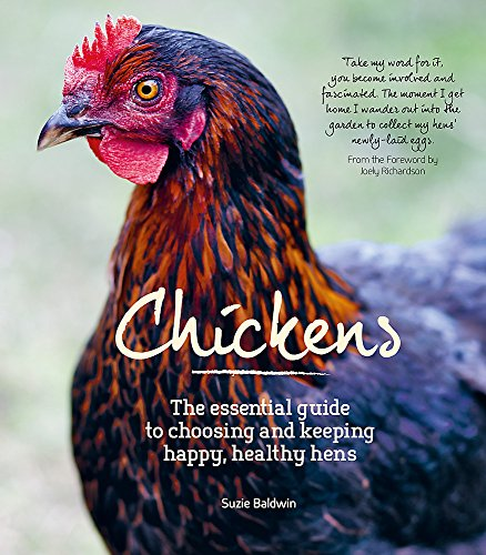 9780857830692: Chickens: The Essential Guide to Choosing and Keeping Happy, Healthy Hens