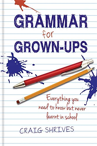 9780857830807: Grammar for Grown-Ups