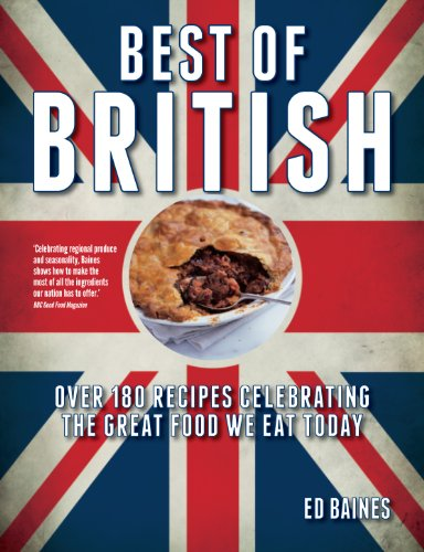 9780857830883: Best of British: Over 180 Recipes Celebrating the Great Food We Eat Today