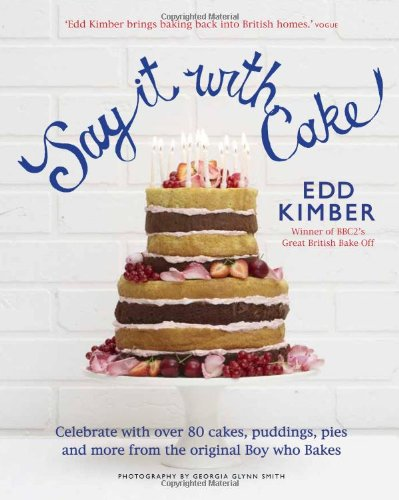 9780857830975: Say It With Cake