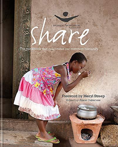 9780857830999: Share: The Women for Women Cookbook