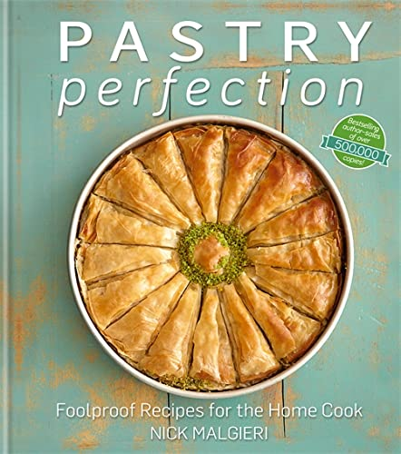 9780857831446: Pastry Perfection: Foolproof Recipes for the Home Cook