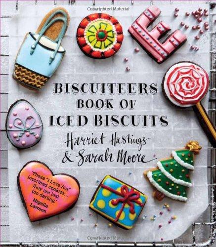 9780857831460: Biscuiteers Book of Iced Biscuits. Harriet Hastings & Sarah Moore