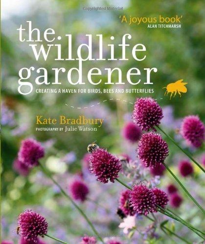 9780857831576: The Wildlife Gardener