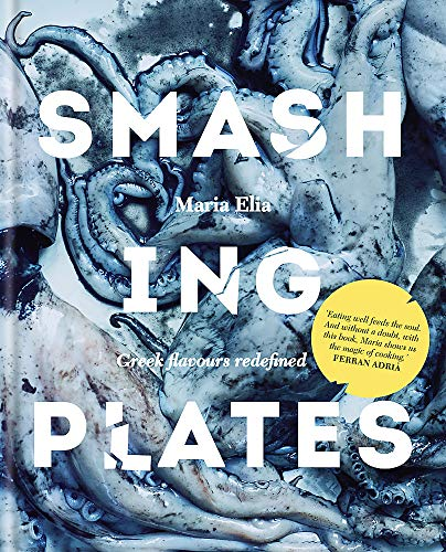 9780857831712: Smashing Plates: Greek Flavours Redefined