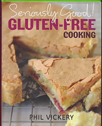 9780857831767: Seriously Good Gluten-free Cooking