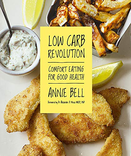 9780857831828: Low Carb Revolution: The comfort eating diet for good health Foreword by Dr Alexander D. Miras MRCP, PhD