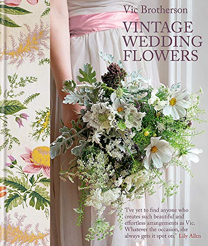 9780857831873: Vintage Wedding Flowers: Bouquets, Button Holes, Table Settings