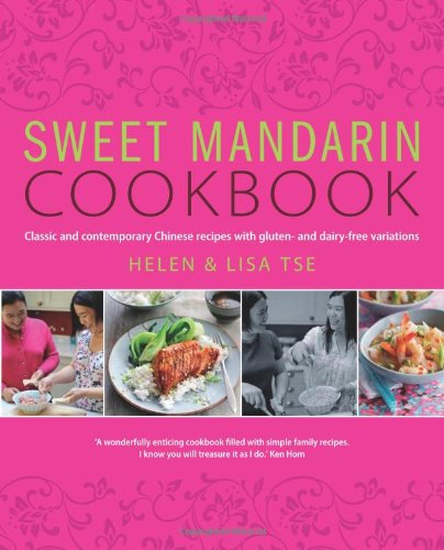 9780857832092: Sweet Mandarin Cookbook: Classic & Contemporary Chinese Recipes with Gluten & Dairy-free Variations