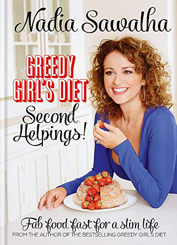 9780857832153: Greedy Girl's Diet Second Helpings!
